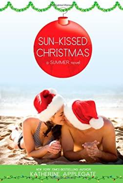 Sun-Kissed Christmas 9781416993971