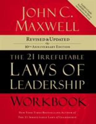 The 21 Irrefutable Laws of Leadership Workbook 9781418526153