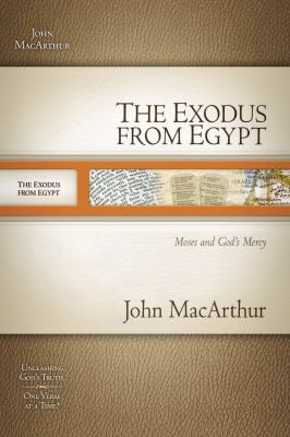 The Exodus from Egypt: Moses and God's Mercy 9781418533250