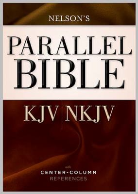 Parallel Bible-PR-KJV/NKJV: With Center-Column References 9781418544706