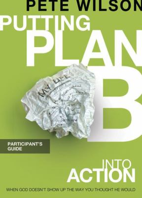 Putting Plan B Into Action: A DVD-Based Study [With Participant's Guide] 9781418546076