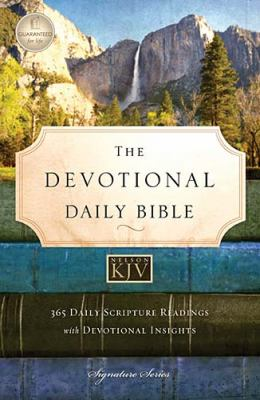 Devotional Daily Bible-KJV: 365 Daily Scripture Readings with Devotional Insights 9781418549084