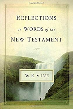 Reflections on Words of the New Testament 9781418549220
