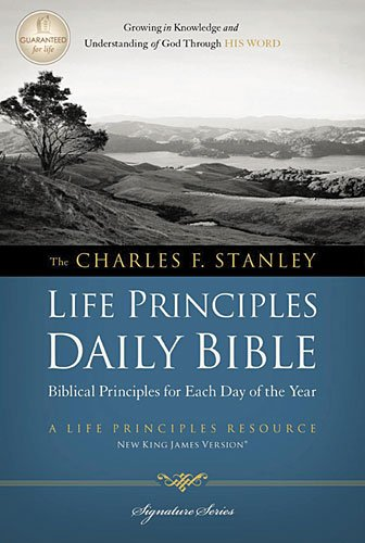 The Charles F. Stanley Life Principles Daily Bible, NKJV 9781418550349