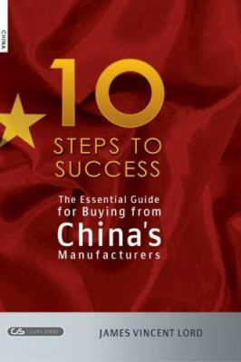The Essential Guide for Buying from China's Manufacturers 9781419628467