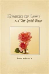 Genesis of Love - McKelvey Sr, Ronald