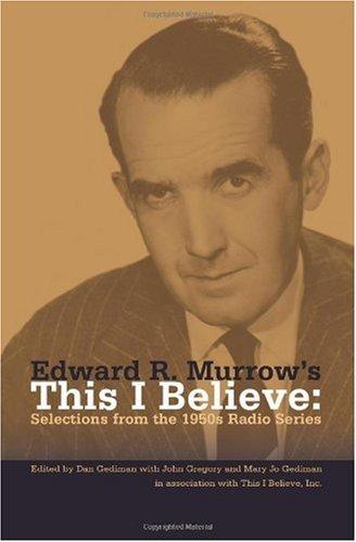 Edward R. Murrow's This I Believe 9781419680403