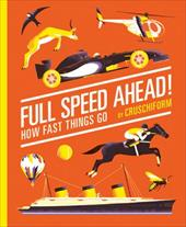 Full Speed Ahead!: How Fast Things Go 22426041