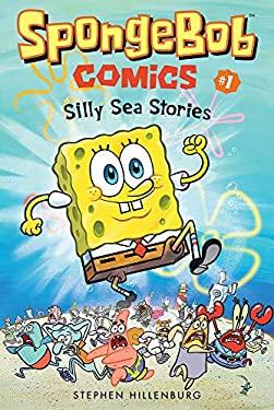 SpongeBob Comics: Book 1: Silly Sea Stories