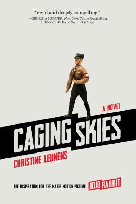 Caging Skies: A Novel