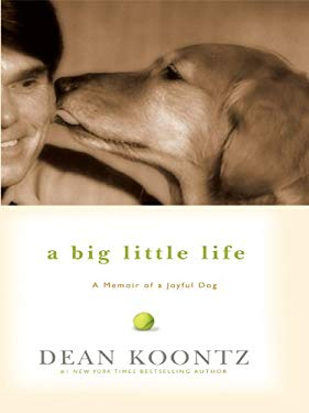A Big Little Life: A Memoir of a Joyful Dog 9781410419484
