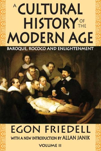 A Cultural History of the Modern Age, Volume II: Baroque, Rococo and Enlightenment 9781412810241