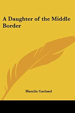 A Daughter of the Middle Border 9781417906789
