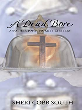 A Dead Bore: Another John Pickett Mystery 9781410416209
