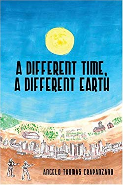 A Different Time, a Different Earth 9781413795073