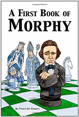 A First Book of Morphy 9781412039062