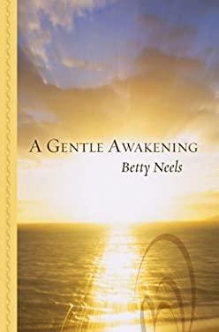 A Gentle Awakening 9781410434012