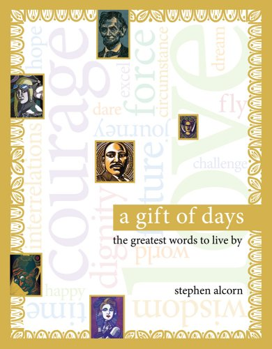 A Gift of Days: The Greatest Words to Live by 9781416967767