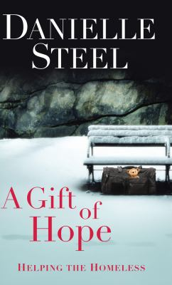 A Gift of Hope: Helping the Homeless 9781410452580