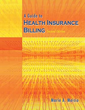 A Guide to Health Insurance Billing [With CDROM] 9781418028589