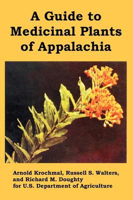 A Guide to Medicinal Plants of Appalachia 9781410221179