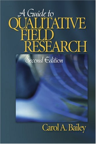 A Guide to Qualitative Field Research 9781412936507