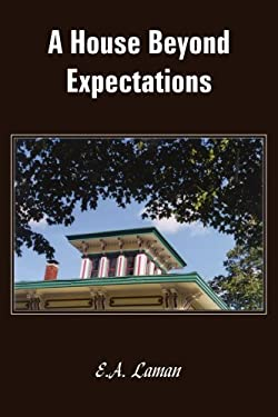 A House Beyond Expectations 9781418451639