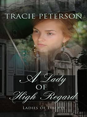 A Lady of High Regard 9781410406798