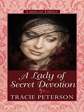A Lady of Secret Devotion 9781410412317