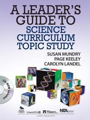 A Leader's Guide to Science Curriculum Topic Study 9781412978170