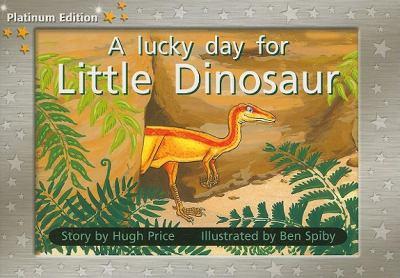 A Lucky Day for Little Dinosaur 9781418900731