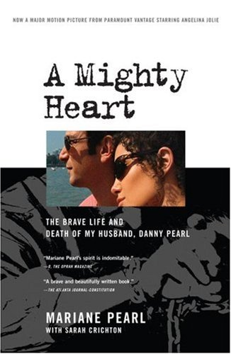 A Mighty Heart: The Brave Life and Death of My Husband, Danny Pearl 9781416551249