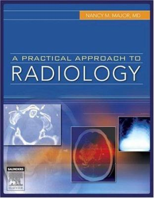 A Practical Approach to Radiology 9781416023418
