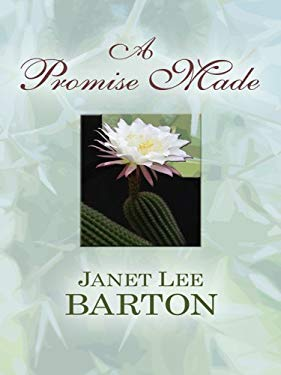 A Promise Made: Heartbreak of the Past Draws a Couple Together in This Historical Novel 9781410411457