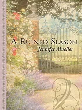 A Ruined Season 9781410423269