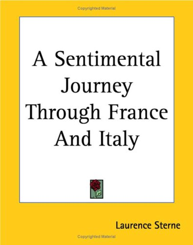 A Sentimental Journey Through France and Italy 9781419103209