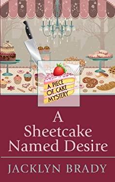A Sheetcake Named Desire 9781410445346