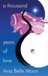 A Thousand Years of Love