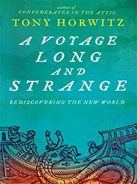 A Voyage Long and Strange: Rediscovering the New World 9781410405586