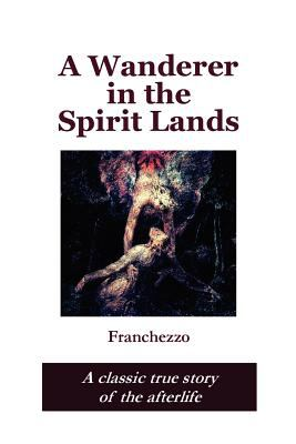 A Wanderer in the Spirit Lands 9781411687189