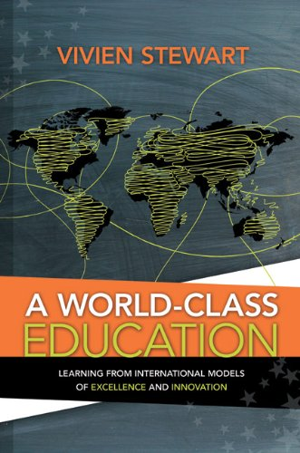 A World-Class Education: Learning from International Models of Excellence and Innovation 9781416613749