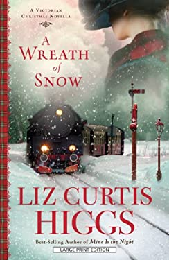 A Wreath of Snow: A Victorian Christmas Novella 9781410449948