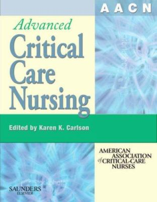 AACN Advanced Critical Care Nursing 9781416032199