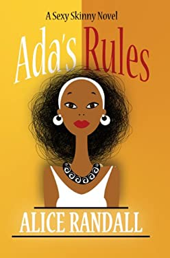 ADA's Rules: A Sexy Skinny Novel 9781410451996