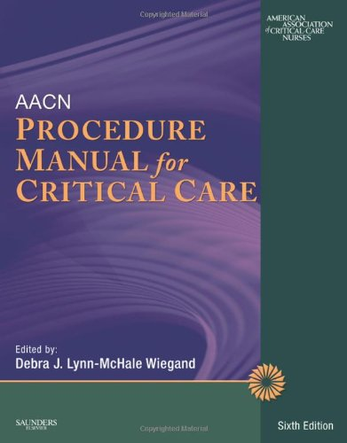AACN Procedure Manual for Critical Care 9781416062189