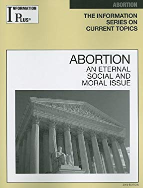 Abortion: An Eternal Social and Moral Issue 9781414441122