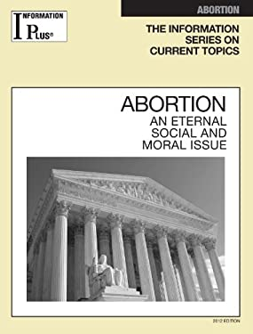 Abortion: An Eternal Social and Moral Issue 9781414481296