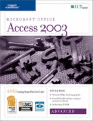 Access 2003: Advanced, 2nd Edition + Certblaster & CBT, Student Manual with Data 9781418889302