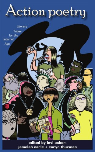 Action Poetry: Literary Tribes for the Internet Age 9781418497804