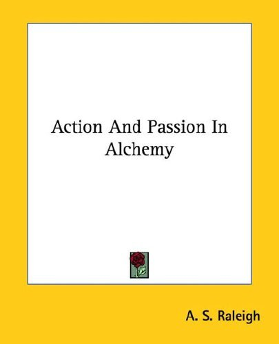 Action and Passion in Alchemy